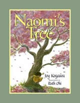 Naomi's Tree | Joy Kogawa |