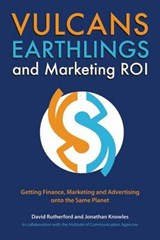 Vulcans, Earthlings and Marketing ROI | David Rutherford |