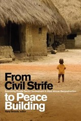 From Civil Strife to Peace Building | auteur onbekend |