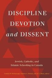 Discipline, Devotion, and Dissent