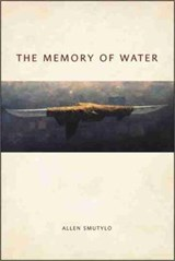 The Memory of Water | Allen Smutylo |