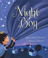 Night Boy | Anne Laurel Carter |