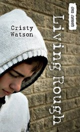Living Rough | Cristy Watson |