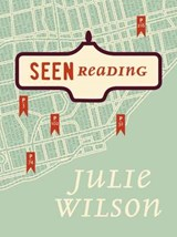 Seen Reading | Julie Wilson |
