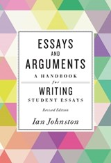 Essays and Arguments | Ian Johnston |