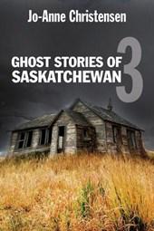 Ghost Stories of Saskatchewan