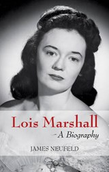 Lois Marshall | James Neufeld |