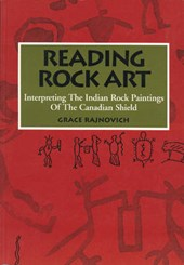 Reading Rock Art | Grace Rajnovich |