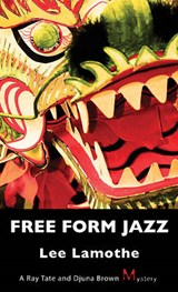 Free Form Jazz | Lee Lamothe |