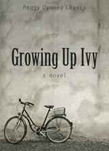 Growing Up Ivy | Peggy Dymond Leavey |