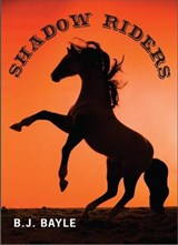 Shadow Riders | B. J. Bayle |
