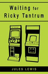 Waiting for Ricky Tantrum | Jules Lewis |