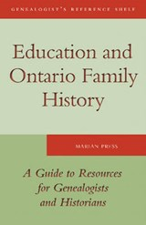 Education and Ontario Family History | Marian Press |