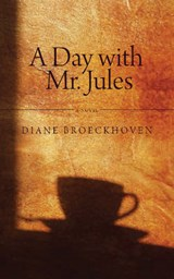 A Day with Mr. Jules | Diane Broeckhoven |