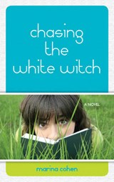 Chasing the White Witch | Marina Cohen |