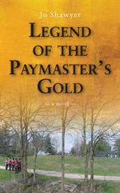 Legend of the Paymaster's Gold | Jo Shawyer |