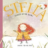 Stella, Queen of the Snow | Marie-Louise Gay |