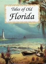 Tales of Old Florida | Frank Oppel |