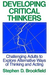 Developing Critical Thinkers | Stephen D. Brookfield |