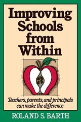 Improving Schools from Within | Roland S. Barth |