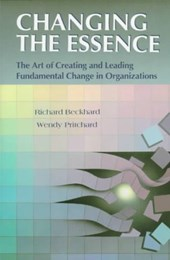 Changing the Essence | Richard Beckhard |