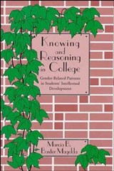 Knowing and Reasoning in College | Marcia B. Baxter Magolda |