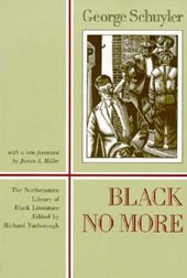 Black No More | George S. Schuyler |