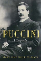 Puccini | Mary Jane Phillips-Matz |
