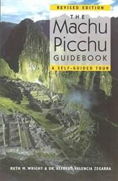 The Machu Picchu Guidebook