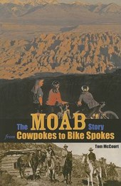 The Moab Story | Tom McCourt |