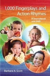 1,000 Fingerplays & Action Rhymes | Barbara A. Scott |