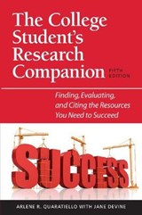 The College Student's Research Companion | Quaratiello, Arlene R.; Devine, Jane |