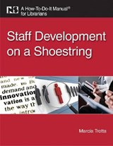 Staff Development on a Shoestring | Marcia Trotta |