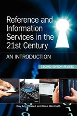 Reference and Information Services in the 21st Century | Cassell, Kay Ann ; Hiremath, Uma |