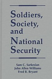 Soldiers, Society, and National Security