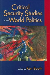 Critical Security Studies and World Politics | Ken Booth |