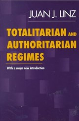 Totalitarian and Authoritarian Regimes | Juan J. Linz |