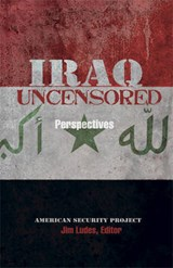 Iraq Uncensored | auteur onbekend |