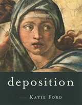 Deposition | Katie Ford |