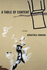 A Table of Content | Dorothea Tanning |