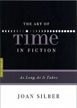 The Art of Time in Fiction | Joan Silber |