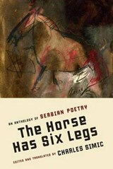 The Horse Has Six Legs | Charles Simic |