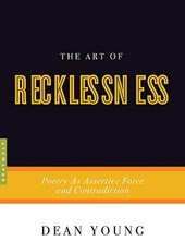 The Art of Recklessness | Dean Young |
