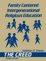 Family Centered Intergenerational Religious Education | Kathleen O'connell Chesto |