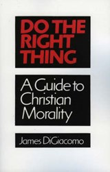 Do the Right Thing | James DiGiacomo |