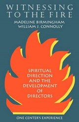 Witnessing to the Fire | William J. Connolly |
