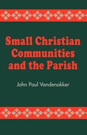 Small Christian Communities and the Parish