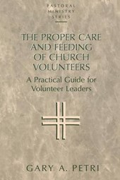 The Proper Care and Feeding of Church Volunteers