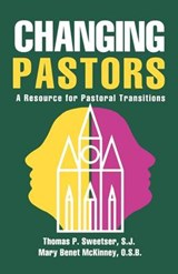 Changing Pastors | Thomas P. Sweetser |