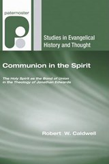 Communion in the Spirit | Caldwell, Robert W., Iii |